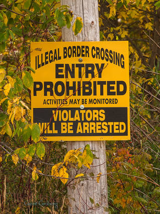 This is one of the signs that marks the US Canadian Border